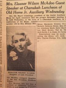 """Mrs. Eleanor Wilson McAdoo Guest speaker at Chanukah Luncheon of Old Home Jr. Auxiliary Wednesday."" Courtesy of the Alicia Mayer Collection."