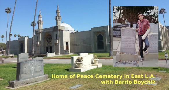 Home of Peace Cemetery Tour with Barrio Boychik